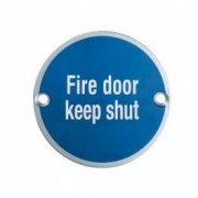 Aluminium Fire Door Keep Shut Sign