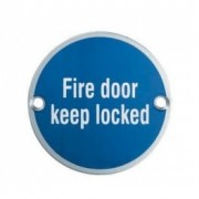 Aluminium Fire Door Keep Locked Sign